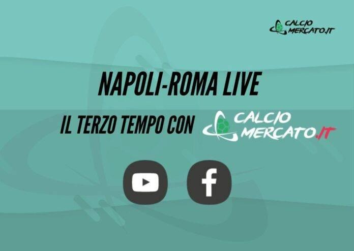 Napoli-Roma Terzo Tempo