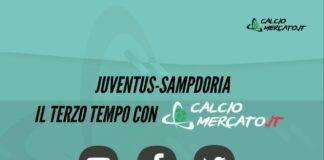 Terzo Tempo Juventus-Sampdoria