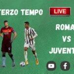 Terzo Tempo Roma-Juventus