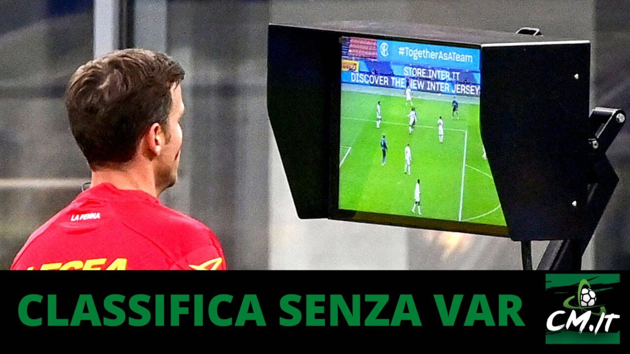 Serie A, Classifica senza Var