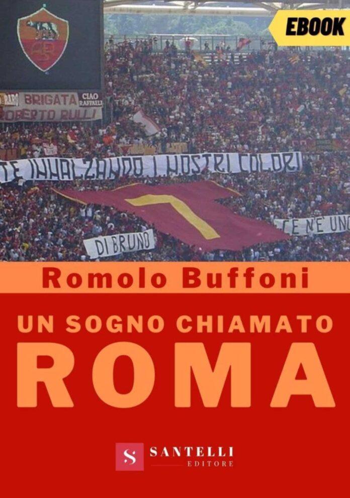 Un sogno chiamato Roma
