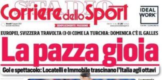Corriere dello Sport, la prima pagina di oggi 17 giugno